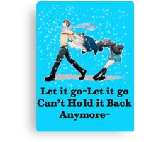 Let it all go Canvas Print