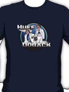 Huff N Doback  T-Shirt