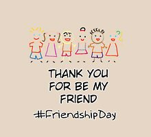 Friendship Day Unisex T-Shirt