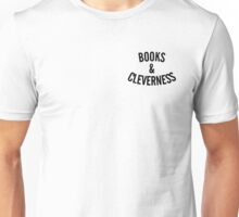 Books and Cleverness Unisex T-Shirt