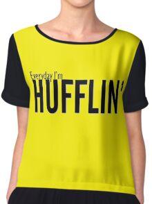 Everyday I'm Hufflin' Chiffon Top