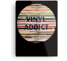 Vinyl Addict records Metal Print