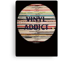 Vinyl Addict records Canvas Print
