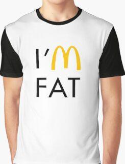 I'm Fat Graphic T-Shirt