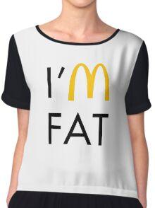 I'm Fat Chiffon Top