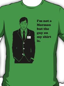 I'm not a Mormon T-Shirt