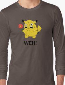 Pikachu WEH! Long Sleeve T-Shirt