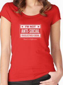 I'm Not Anti- Social, Just Selectively Social - Funny Introvert T shirt Women's Fitted Scoop T-Shirt