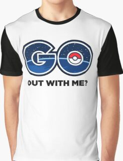 GO Out With Me? Graphic T-Shirt