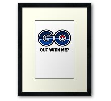 GO Out With Me? Framed Print