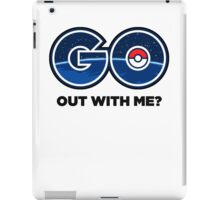 GO Out With Me? iPad Case/Skin