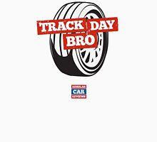 Track Day Bro Unisex T-Shirt