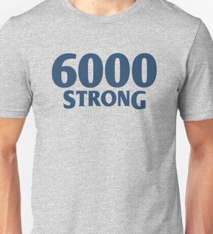 WEST COAST EAGLES SUPPORTER WEAR - 6000 STRONG Unisex T-Shirt