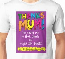 THANKS MUM! -Mother's Day  Unisex T-Shirt