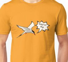 What sound does an Arctic Tern make? Unisex T-Shirt