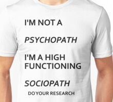 High Functioning Sociopath Unisex T-Shirt