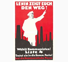 Old Communist Poster - Lenin is showing the way! (1928`s) Unisex T-Shirt