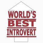 world's best inrovert by IanByfordArt