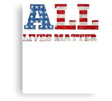 All Lives Matter T-shirt  Canvas Print