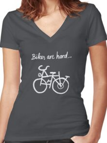 Bikes are hard... Women's Fitted V-Neck T-Shirt