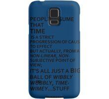 Wibbly Wobbly, Timey-Wimey....Stuff Samsung Galaxy Case/Skin