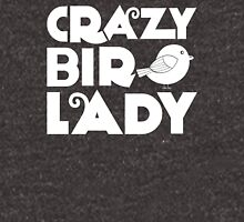 Crazy bird lady Women's Relaxed Fit T-Shirt