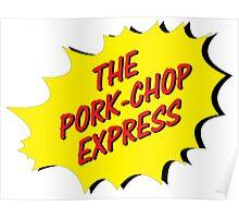 THe Porck-Chop Express Logo Poster