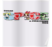 Sugar, SPICE, and Everything Nice Poster