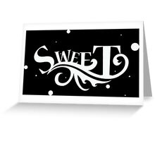 Sweet - Cool Pretty Happy and Cute Girls Clothing and Gifts Design by Sago Greeting Card