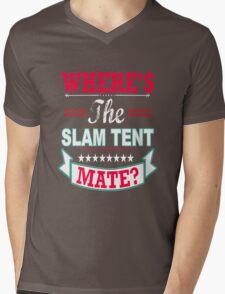 Where's the Slam Tent mate? Mens V-Neck T-Shirt