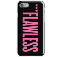 ***Flawless iPhone Case/Skin
