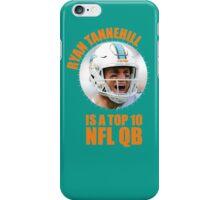 Ryan Tannehill is a Top 10 QB iPhone Case/Skin