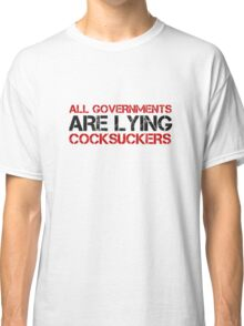 Anti Government Political Protest Rebel Freedom Classic T-Shirt