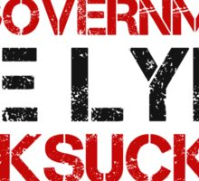 Anti Government Political Protest Rebel Freedom Sticker