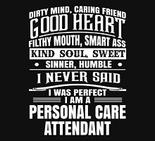 i never said i was perfect i am an attendant Unisex T-Shirt