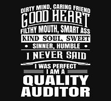 i never said i was perfect i am an auditor Unisex T-Shirt
