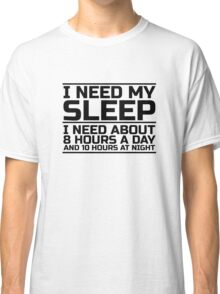 Sleep Lazy Cool Quote Funny Humor joke Classic T-Shirt