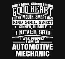 i never said i was perfect i am an automotive Unisex T-Shirt