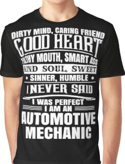 i never said i was perfect i am an automotive Graphic T-Shirt