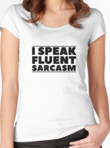 Sarcasm Quote Funny Ironic Humor Cool Random Women's Fitted Scoop T-Shirt