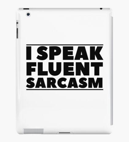 Sarcasm Quote Funny Ironic Humor Cool Random iPad Case/Skin