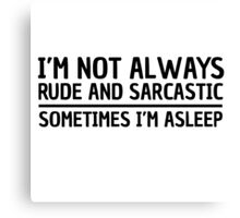 Sarcasm Irony Quote Funny Joke Humor Cool Canvas Print