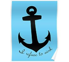 I Refuse to Sink Poster