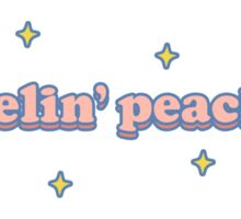 feelin' peachy Sticker