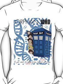 Orphan Who T-Shirt