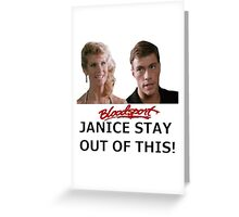 Bloodsport - Frank & Janice  Greeting Card