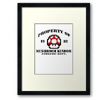 Property of Mushroom Kingdom red Framed Print