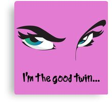 I'm the Good Twin Humorous Cute Blue Eyed Girl Canvas Print