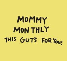 Mommy Monthly This Gut's For You! One Piece - Short Sleeve