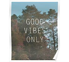 GoodVibes Only  Poster